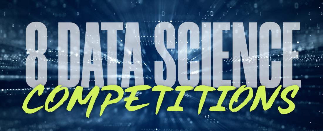 八個最受歡迎的數據科學競賽