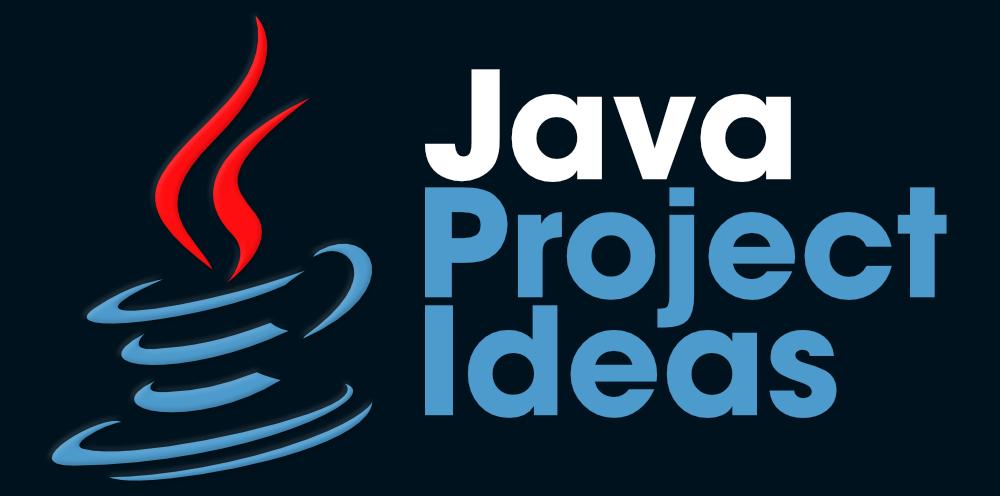 增強編程技能的7個Java項目創意